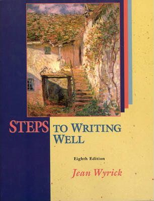Steps to Writing Well Ed8