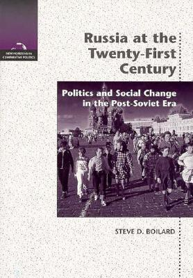 Russia at the Twenty-First Century