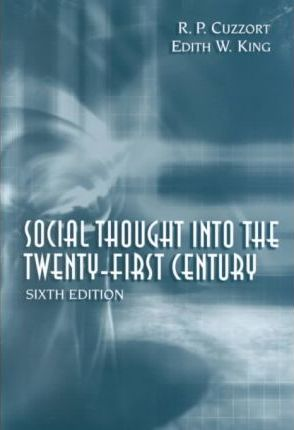 Social Thought Into the 21st Century