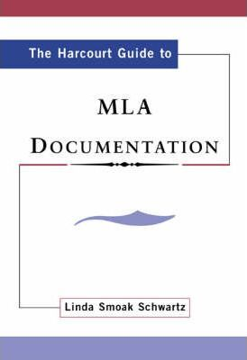 The Harcourt Guide to MLA Documentation