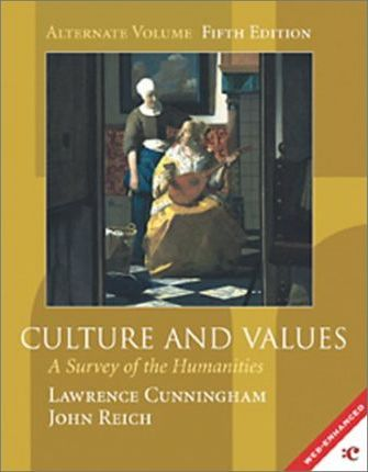 Cultures and Values Alternate Main Text: a Survey of the Humanities