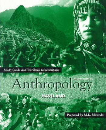 Study Guide and Workbook to Accompany Anthropology