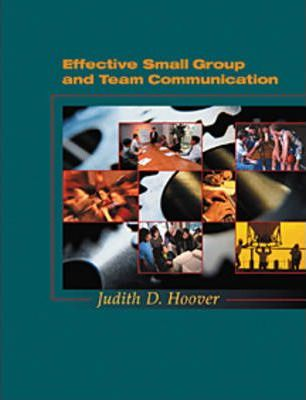 Effective Small Group and Team Communication
