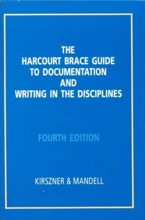 Harcourt Brace Guide to Documentation and Writing in the Disciplines