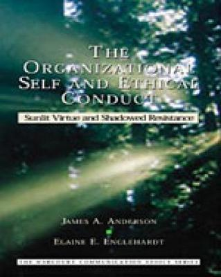 The Organizational Self and Ethical Conduct