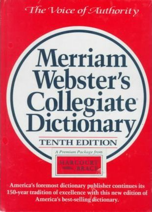 Holt Handbook and Merriam Webster's Collegiate Dictionary