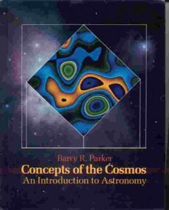 Parker Concepts of the Cosmos