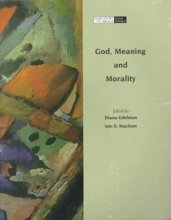 God, Meaning and Morality