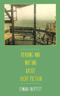 Reading and Writing about Short Fiction