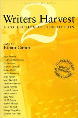 Writers Harvest: a Collection of New Fiction