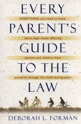 Every Parent S Guide to the Law