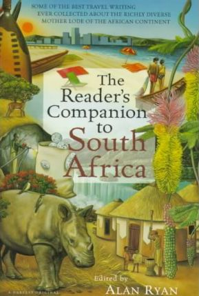 The Reader's Companion to South Africa / Edited by Alan Ryan.