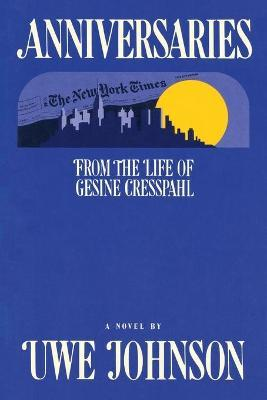 Anniversaries - from the Life of Gesine Cresspahl