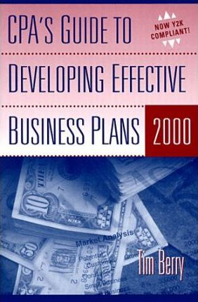 CPA's Guide to Developing Effective Business Plans 2000