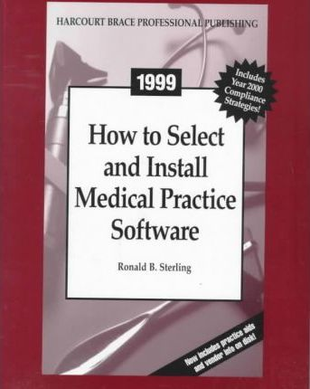 How to Select and Install Medical Practice Software