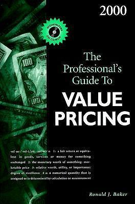 The Professional's Guide to Value Pricing: 2000