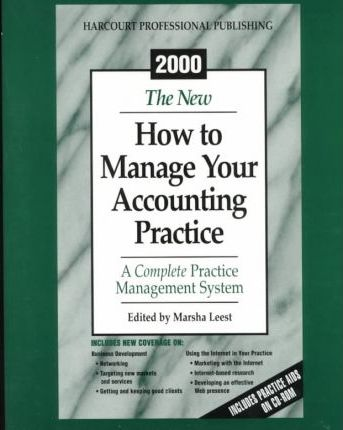 2001 How to Manage Your Accounting Practice