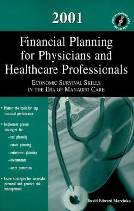 2001 Financial Planning for Phsycians and Healthcare Professionals