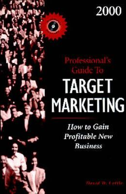 2000 Professional's Guide to Target Marketing