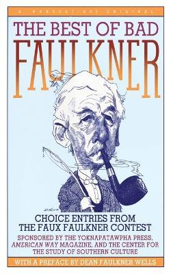 The Best of Bad Faulkner