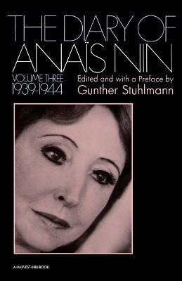 The Diary of Anais Nin Volume 3 1939-1944