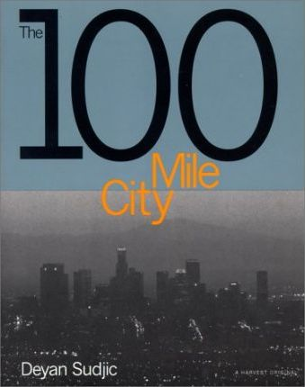The 100 Mile City