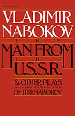 """""""The Man from the USSR"""" and Other Plays"""