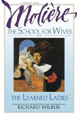 School for Wives, the Learned Ladies