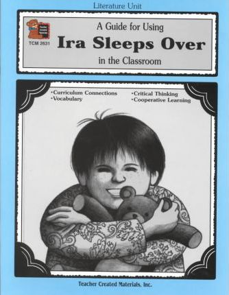 Guide for Using Ira Sleeps over in the Classroom