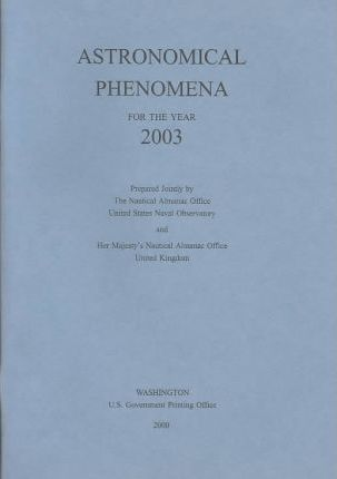 Astronomical Phenomena for the Year 2003