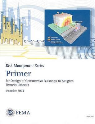 Primer for Design of Commercial Buildings to Mitigate Terrorist Attacks