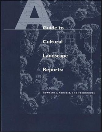 Guide to Cultural Landscape Reports