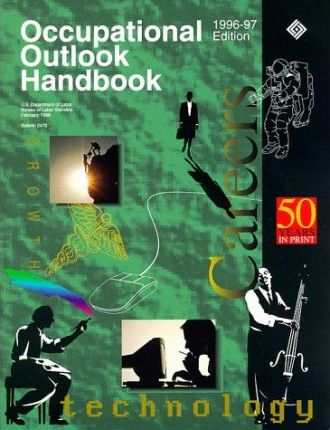 Occupational Outlook Handbook, 1996-97 Edition