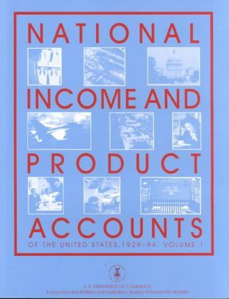 National Income and Product Accounts of the United States, 1929-94