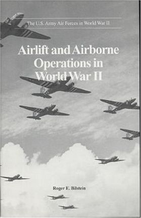 Airlift and Airborne Operations in World War II