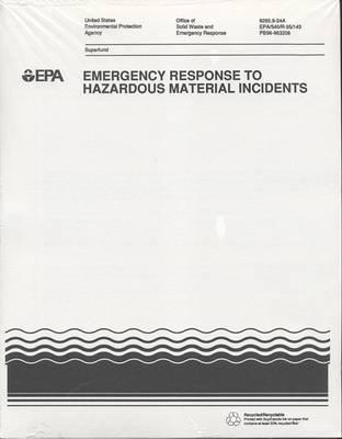 Emergency Response to Hazardous Material Incidents