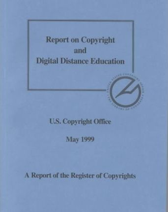 Report on Copyright and Digital Distance Education
