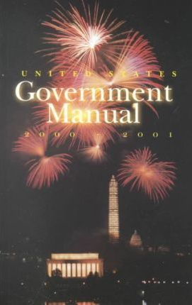 United States Government Manual 2000/2001