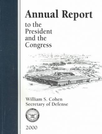 Report of the Secretary of Defense to the President and the Congress