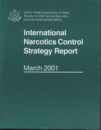 International Narcotics Control Strategy Report, March 2001