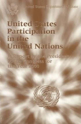United States Participation in the United Nations