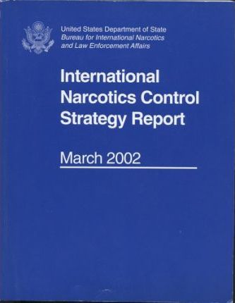 International Narcotics Control Strategy Report, March 2002