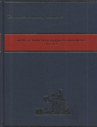 Medical Aspects of Harsh Environments, Volume 2