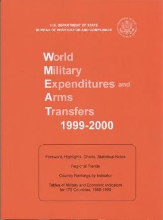 World Military Expenditures and Arms Transfers, 1999-2000