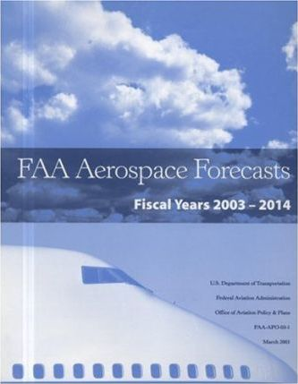 FAA Aerospace Forecasts, Fiscal Years 2003-2014