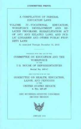 A Compilation of Federal Education Laws, V. 4, 2002