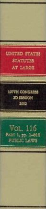 United States Statutes at Large, V. 116, 2002, 107th Congress, 2D Session, PT. 1-4