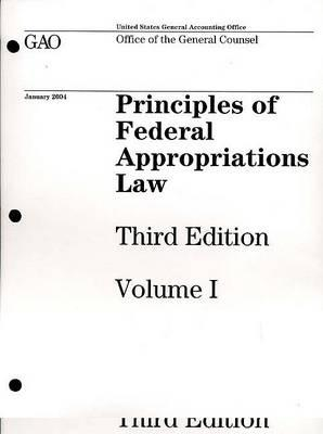 Principles of Federal Appropriations Law, V. 1