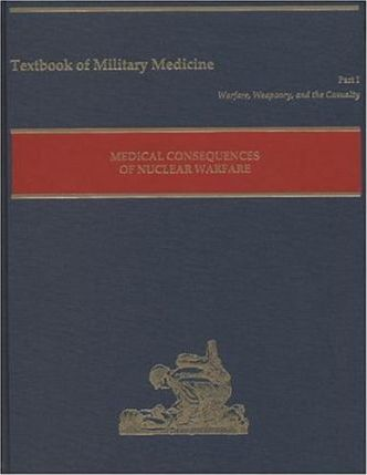 Medical Consequences of Nuclear Warfare