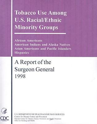 Tobacco Use Among U.S. Racial/Ethic Minority Groups